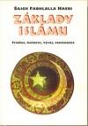 Základy islámu - tradice, historie, vývoj, současnost