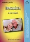 Eutanázia  (A čo na to Cirkev?)
