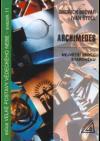 Archimedes - největší vědec starověku