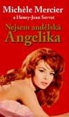 Nejsem andělská Angelika