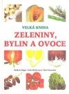 Velká kniha zeleniny, bylin a ovoce