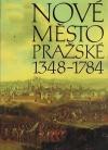Nové Město Pražské 1348 - 1784