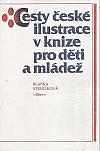 Cesty české ilustrace v knize pro děti a mládež