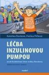 Léčba inzulinovou pumpou aneb každodenní život rodiny Novákovy