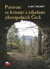 Putování za krásami a záhadami jihozápadních Čech obálka knihy