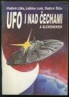 UFO i nad Čechami a Slovenskem