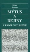 Mýtus a dejiny v próze naturizmu