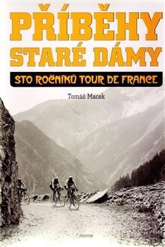 e5af39968a69 Příběhy Staré dámy. kniha od  Tomáš Macek