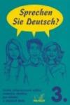 Sprechen Sie Deutsch? 3. díl