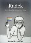 Radek (Mistr v komplikování vlastního života)
