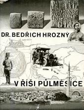 V říši půlměsíce - Cesty a výkopy v Turecku obálka knihy