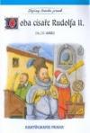 Doba císaře Rudolfa II. : 16.-17. století