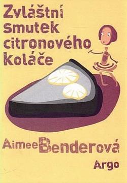 Zvláštní smutek citronového koláče obálka knihy