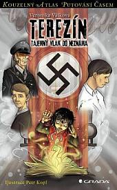 Terezínské ghetto: tajemný vlak do neznáma obálka knihy
