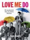 Love Me Do – 50 osudových dnů ze života Beatles