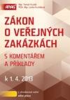Zákon o veřejných zakázkách s komentářem a příklady k 1. 4. 2013