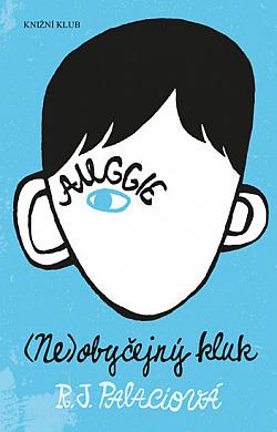 R. J. Palacio: (Ne)Obyčejný kluk
