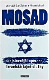 Mosad: Nejslavnější operace izraelské tajné služby