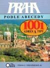 Praha podle abecedy: 1001 adres a typů