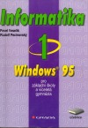 Informatika 1 pro ZŠ a víceletá gymnázia