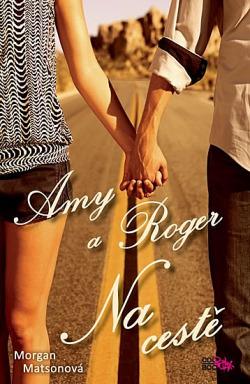 Amy a Roger: Na cestě obálka knihy