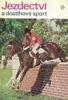 Jezdectví a dostihový sport