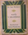 Matěj V. Kramérius