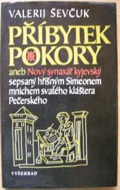 Příbytek pokory aneb Nový synaxář kyjevský sepsaný hříšným Simeonem mnichem svatého kláštera Pečerského