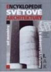 Encyklopedie světové architektury: od menhiru k dekonstruktivismu