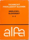 Anglicko-slovenský technický slovník 2. K - Z