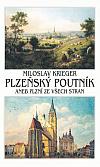 Plzeňský poutník aneb Plzní ze všech stran