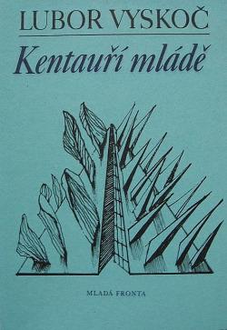Kentauří mládě obálka knihy