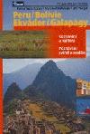 Peru, Bolívie, Ekvádor, Galapágy
