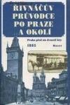 Řivnáčův průvodce po Praze a okolí