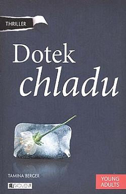 Book review (http://universe-of-michelle.blog.cz/1512/dotek-chladu-tamina-berger)