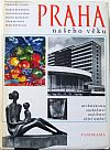 Praha našeho věku (čtvero knih o Praze)