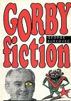 Gorby fiction