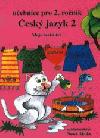 Český jazyk 2: učebnice pro 2. ročník základní školy