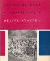 Československá vlastivěda. Díl II, Dějiny. Sv. 2, Od r. 1781 do současnosti