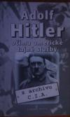 Adolf Hitler- očima americké tajné služby