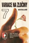Variace na zločiny - 7 bestsellerů