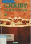 Chřiby záhadné a mytické 3