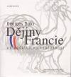 Dějiny Francie: od počátků po současnost