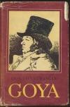 Goya čiže Krutá cesta poznania (I. + II.)