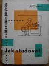 Jak studovat a učit se cizím jazykům