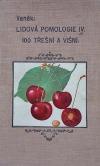 Lidová pomologie IV. třešně a višně