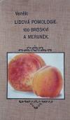 Lidová pomologie V. Broskve a meruňky