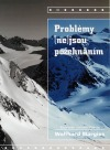 Problémy (ne)jsou požehnáním