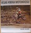 Velká kniha motokrosu
