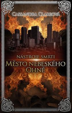 Město nebeského ohně obálka knihy